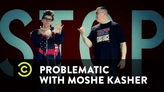 Problematic with Moshe Kasher - The History of Cultural Appropriation Rap (featuring MC Serch)