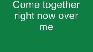 Come Together - The Beatles (Across the Universe) Lyrics