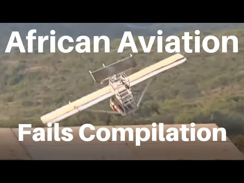African Aviation | Fails Compilation