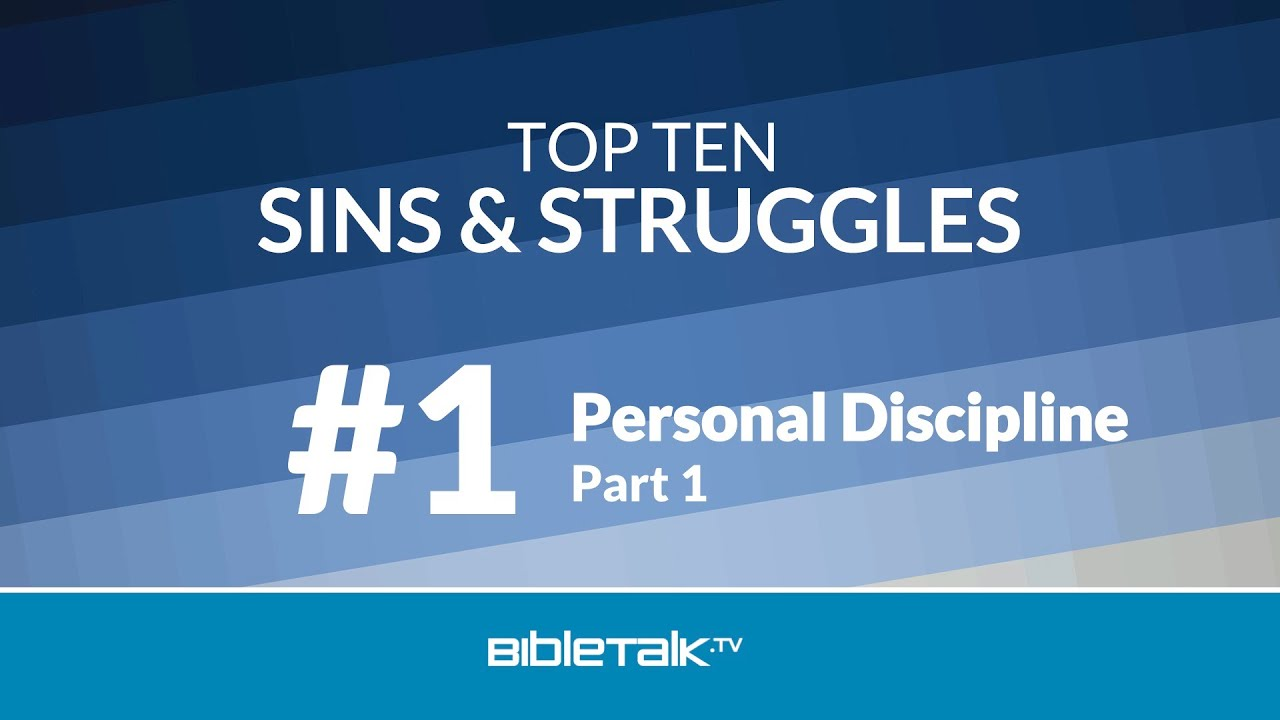 #1 - Lack of Personal Discipline