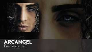 Enamorado de Ti (Audio) - Arcangel (Video)