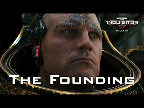 W40K: Inquisitor - Martyr | The Founding Launch Trailer thumbnail