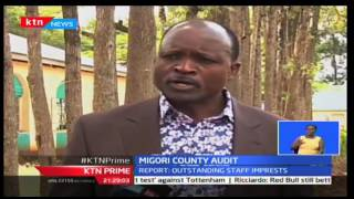 KTN Prime: 47 days of accountability returns with focus on the county of Migori