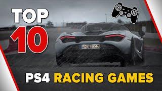 Top 10 Best PS4 Racing Games