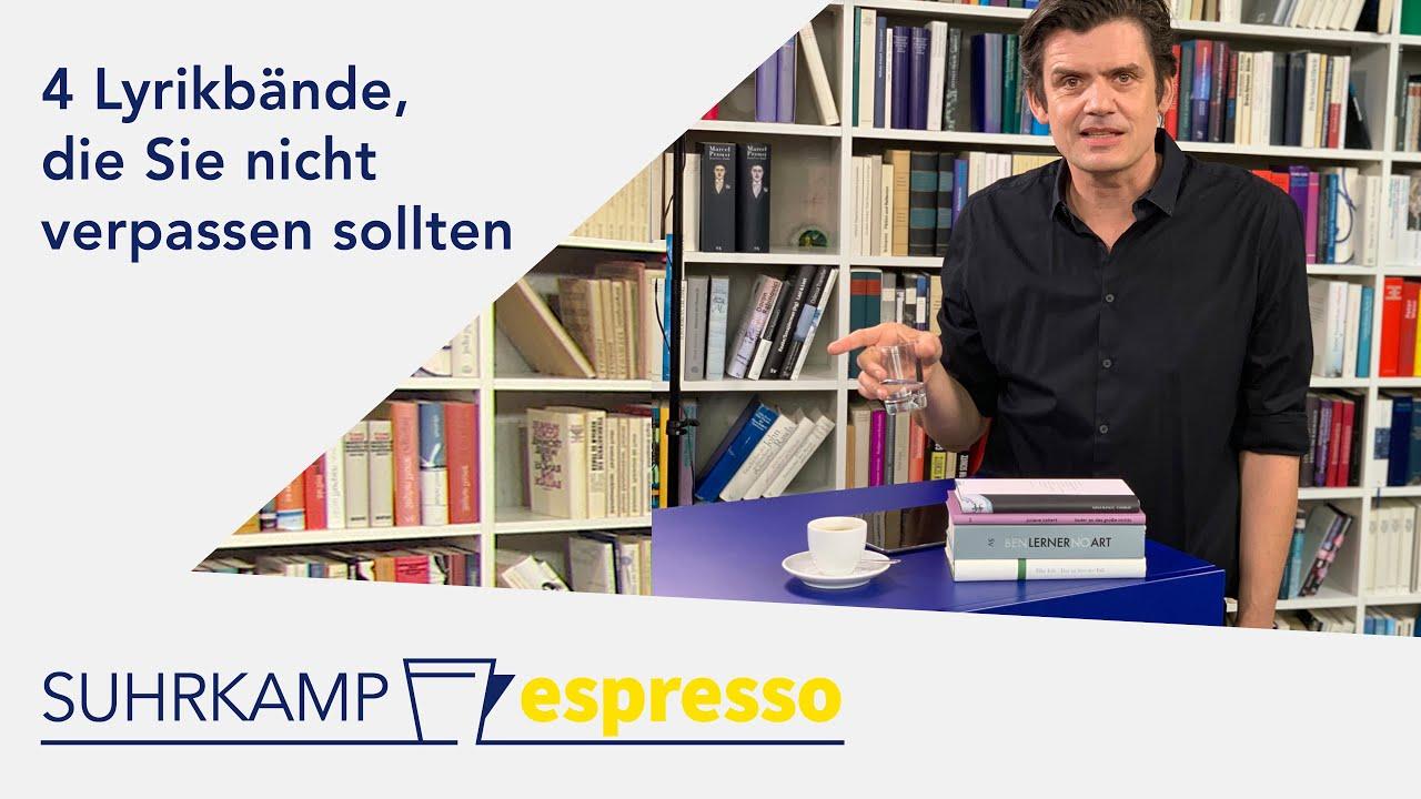 4 Lyrikbände, die Sie nicht verpassen sollten | <i>Suhrkamp espresso</i> #39