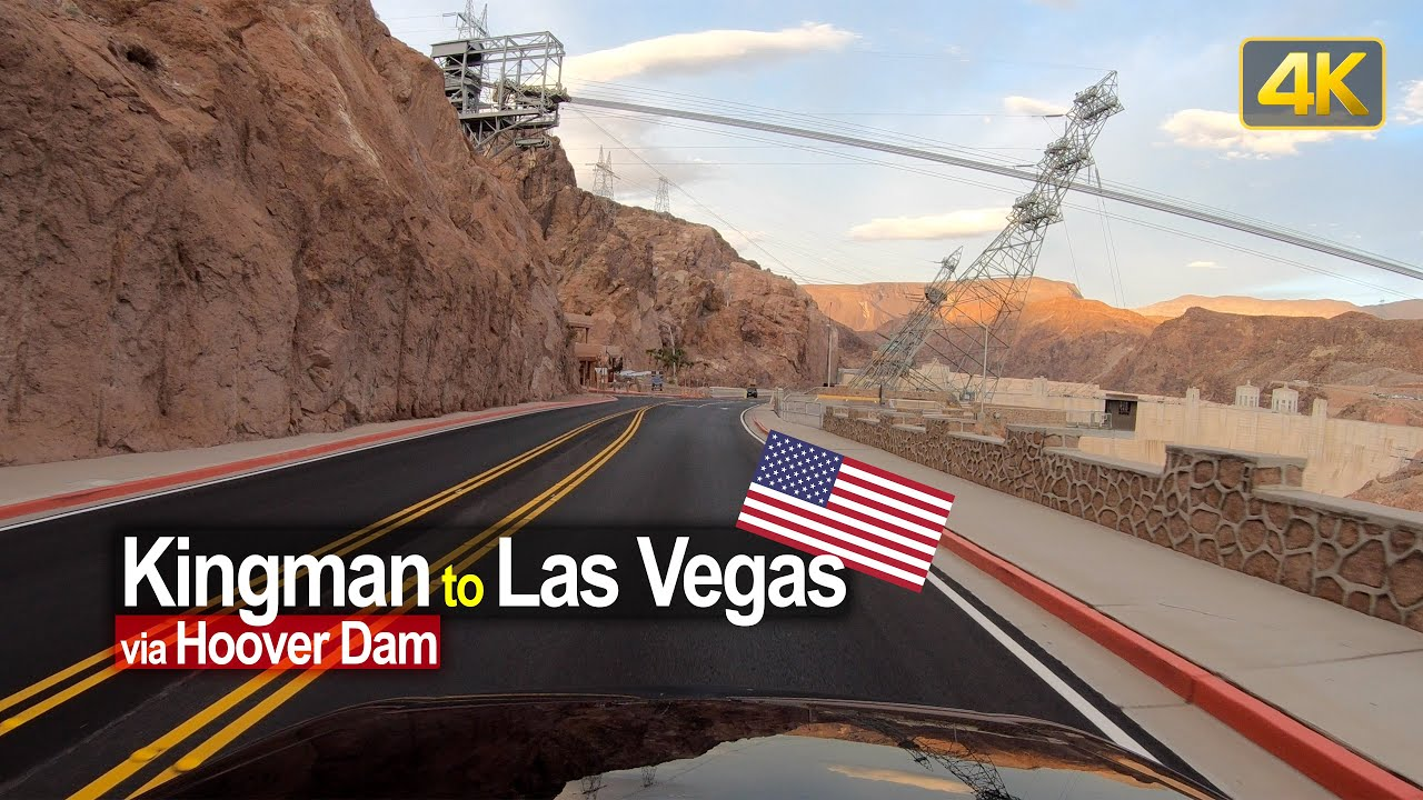 USA Road Trip – Kingman AZ – Hoover Dam – Las Vegas NV in 4K