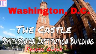 """Washington DC - Smithsonian Institution Building """"The Castle"""" - Helpful Info   DC Travel Guide Ep#13"""