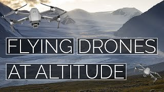 Flying Drones at Altitude