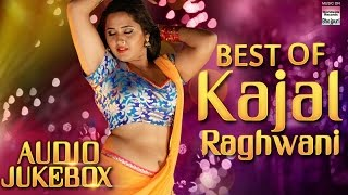 Best Of Kajal Raghwani Audio Jukebox Super Hit Songs 2017