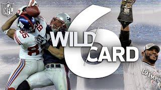 The 6 Wild Card Teams that Won the Super Bowl