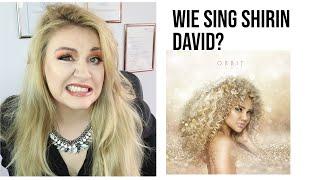 GESANGSLEHRERIN REAGIERT AUF SHIRIN DAVID ORBIT (Wie Singt Shirin David)