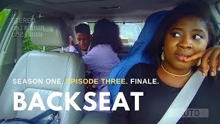 BACKSEAT: 'THURSDAY'   S01E03 (FINALE)