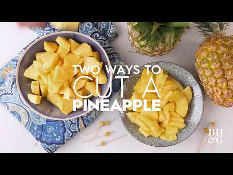 How to Cut a Pineapple | Basics | Better Homes & Gardens