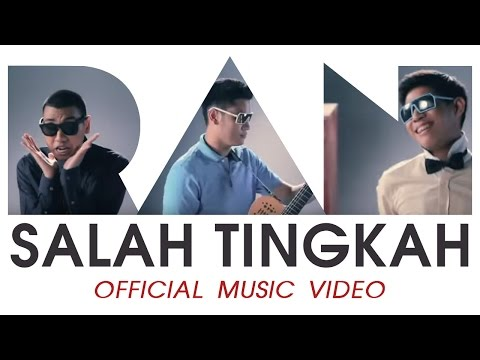 RAN - Salah Tingkah (Official Music Video)