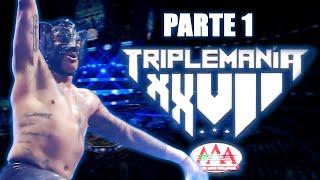 TRIPLEMANÍA XXVII Parte 1   Lucha Libre AAA Worldwide