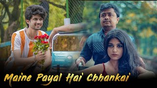 Maine Payal Hai Chhankaai | Ab Tu Aaja Harjaayi | Cute Love Story | Unknown Boy Varun