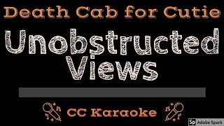 Death Cab For Cutie   Unobstructed Views CC Karaoke Instrumental