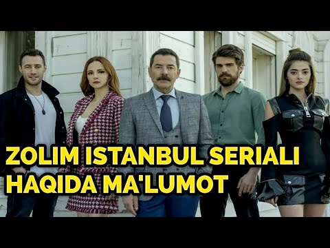 Zolim Istanbul seriali haqida ma'lumot va aktyorlar yoshi
