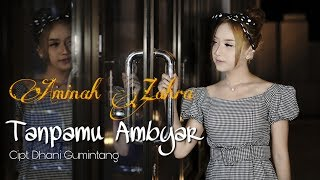 Download Aminah Zahra Tanpamu Ambyar Wepgu