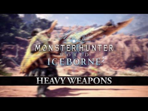 Monster Hunter World: Iceborne – Heavy Weapons thumbnail