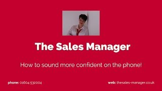 How to be more confident on the phone!