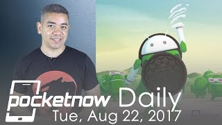 Android 8.0 Oreo impressions, modular Samsung Galaxy S9 & more - Pocketnow Daily