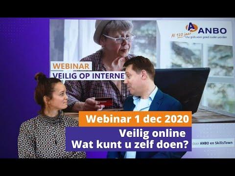 Webinar 1: 1 december, 14.30-15.30 uur: 'Veilig online: wat kunt u zelf doen?'