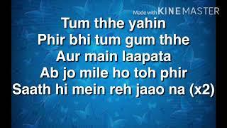 Aa jao na - full song lyrics | veere di wedding | Arijit Singh