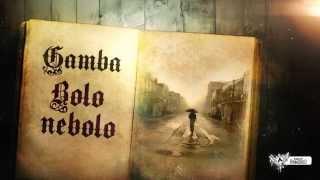 Gamba - Bolo Nebolo