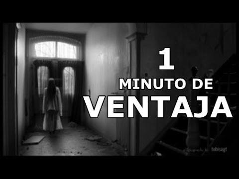 HISTORIA DE TERROR: 1 minuto de ventaja (Nuevo Crepypasta 2014)