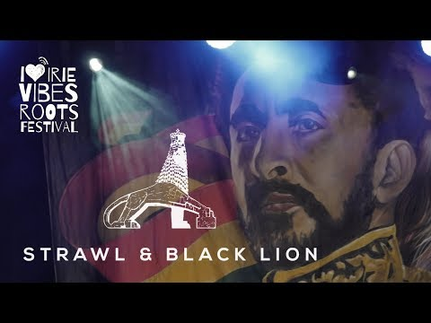 Strawl & Black Lion - Jah Gives Life at Irie Vibes Roots Festival 2018...