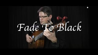 Kelly Valleau - Fade to Black (Metallica) - Fingerstyle Guitar