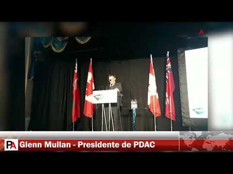 PDAC 2018: Glenn Mullan, Pdte. de PDAC da la Bienvenida de Medios de Prensa