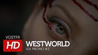 Westworld Saison 1 OCS – Bande Annonce 3 VOSTFR - 2016