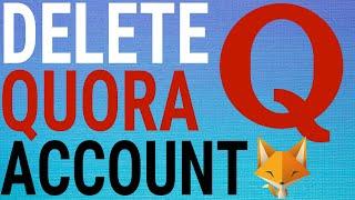 How To Delete Your Quora Account (2020)