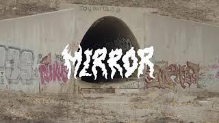 "Fuzz – ""Mirror"""