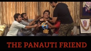 That one PANAUTI FRIEND in every group
