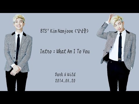 BTS (방탄소년단) - INTRO : What Am I To You [Lyrics Han|Rom|Eng]