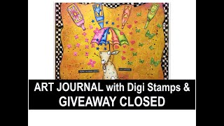 Mixed Media Art Journal With Digital Stamps. GIVEAWAY CLOSED.