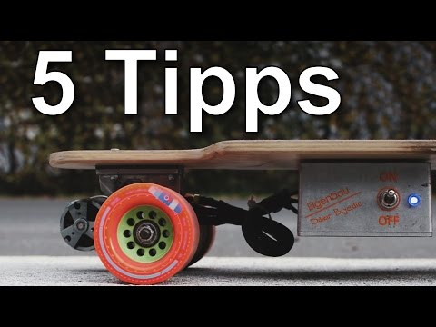 5 Tipps wenn man ein Elektro-Longboard bauen will