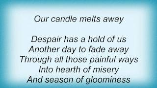 To Die For - Our Candle Melts Away Lyrics