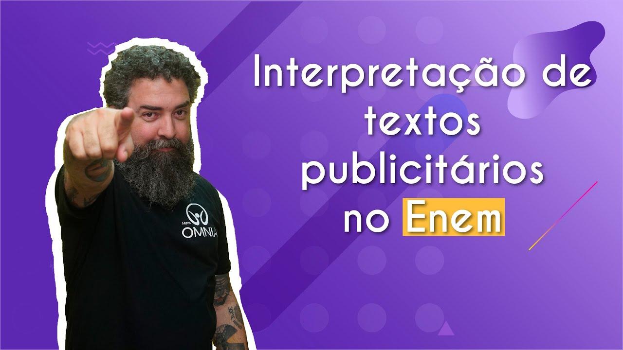 Interpretação de textos publicitários no Enem