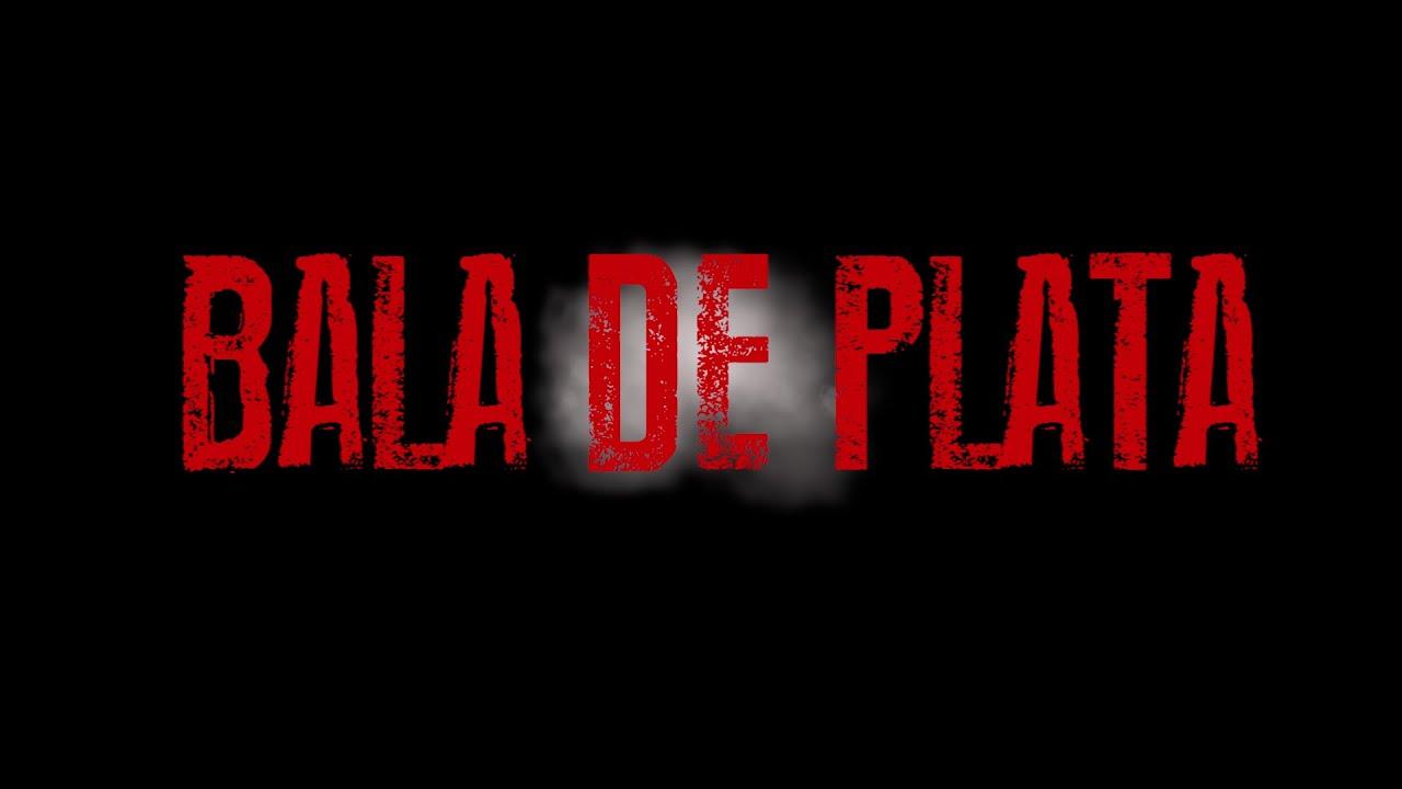 BALA DE PLATA