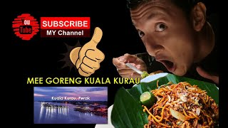 Mee Goreng Kuala Kurau, Perak