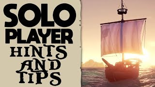 SOLO AND NEW PLAYER HINTS AND TIPS // SEA OF THIEVES - Everything they don't tell you! And more!