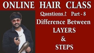 Hair Online Class, What is the Difference Between Layers and Stepse, Answered by Jas Sir.