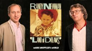 Randy Newman feat Mark Knopfler - Bad News From Home