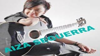 Aiza Seguerra's Songs w/ Lyrics