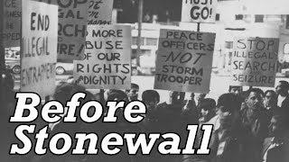 LGBT+ History by the Decades: Before Stonewall | Episode 5