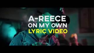 A Reece   On My Own (LYRIC Video)